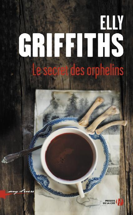 Le secret des orphelins de Elly Griffiths