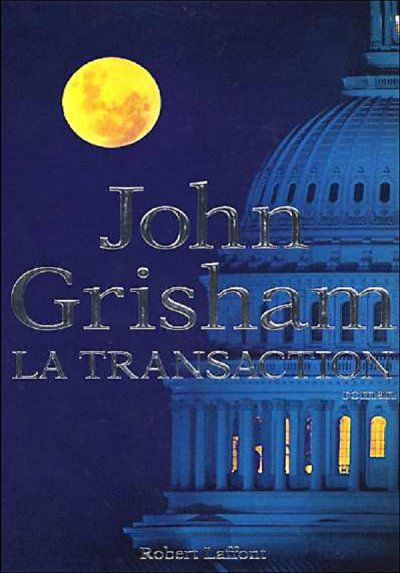 La transaction de John Grisham