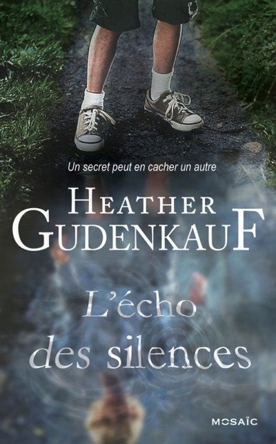 L'écho des silences de Heather Gudenkauf