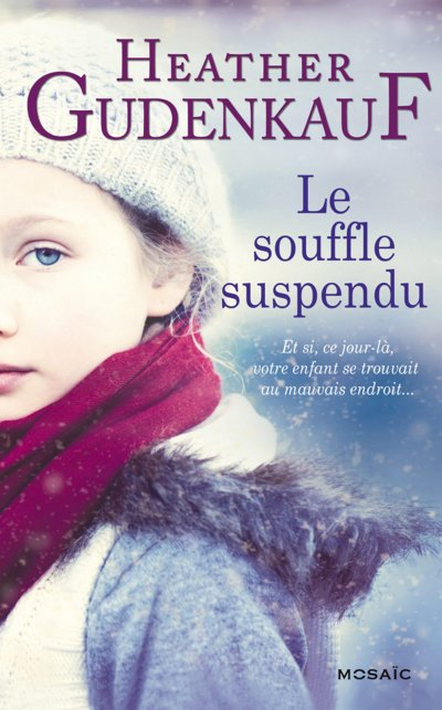 Le souffle suspendu de Heather Gudenkauf