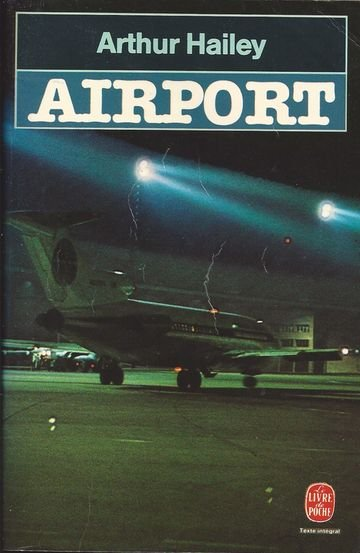 Airport de Arthur Hailey