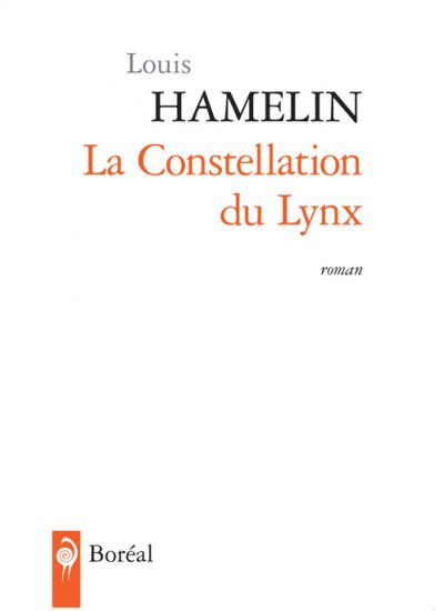 La Constellation du Lynx de Louis Hamelin