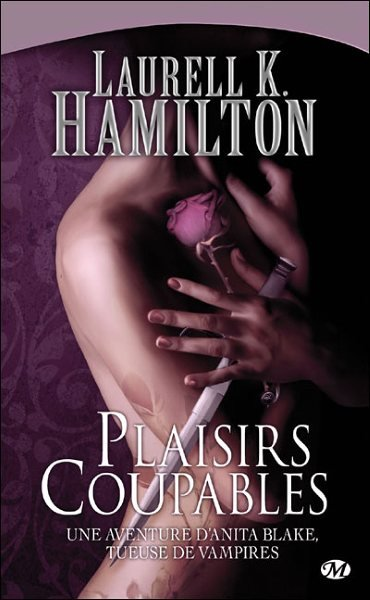 Plaisirs Coupables de Laurell Kaye Hamilton