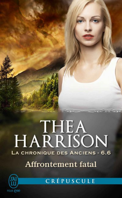 Affrontement fatal de Thea Harrison