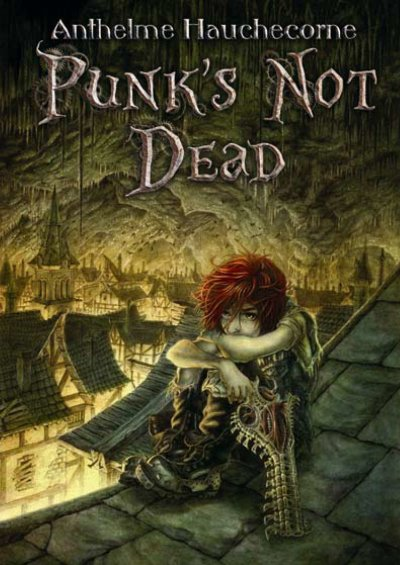 Punk's not dead de Anthelme Hauchecorne