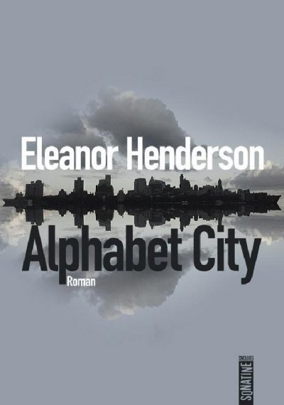 Alphabet City de Eleanor Henderson