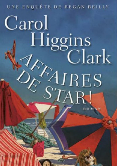 Affaires de star de Carol Higgins Clark