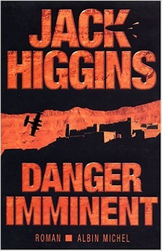 Danger Imminent de Jack Higgins