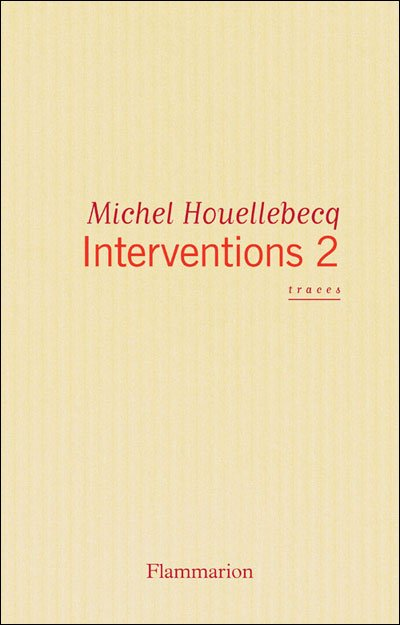 Interventions 2 de Michel Houellebecq