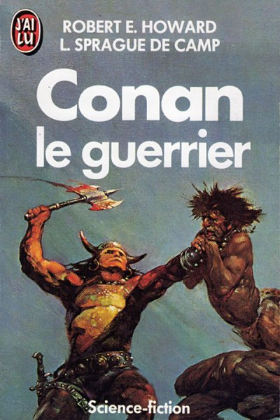 Conan le guerrier de Robert E. Howard