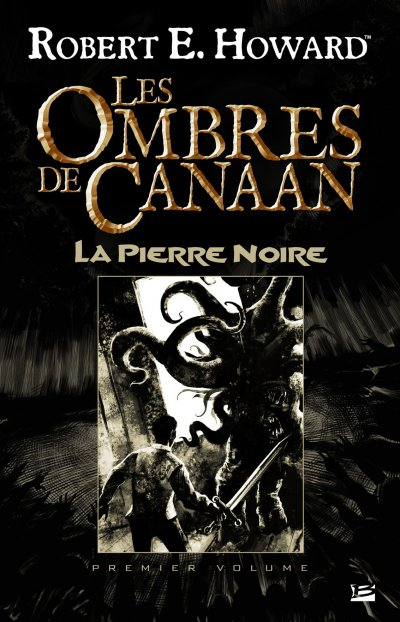 La Pierre Noire de Robert E. Howard