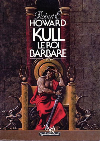 Kull, le roi barbare de Robert E. Howard