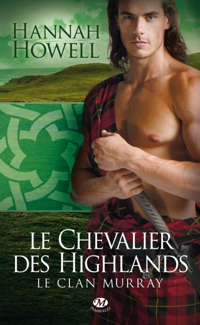 Le Chevalier des Highlands de Hannah Howell
