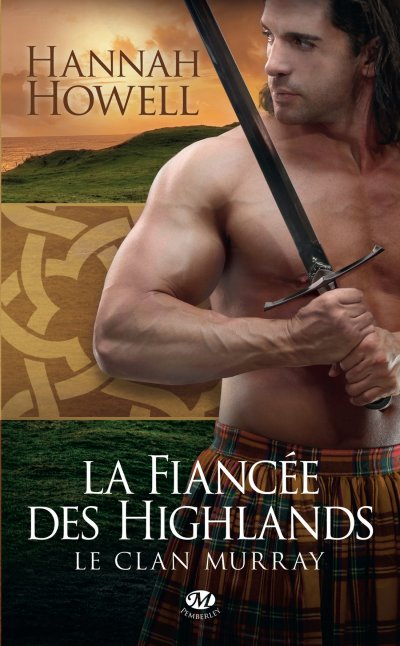 La Fiancée des Highlands de Hannah Howell