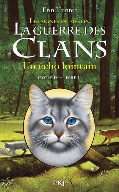 Un écho lointain de Erin Hunter