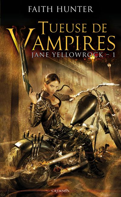 Tueuse de Vampires de Faith Hunter