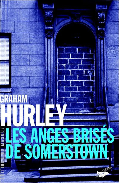 Les anges brisées de Somerstown de Graham Hurley