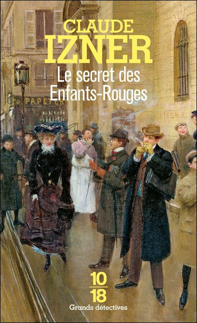 Le secret des Enfants-Rouges de Claude Izner