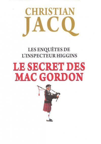 Le secret des Mac Gordon de Christian Jacq