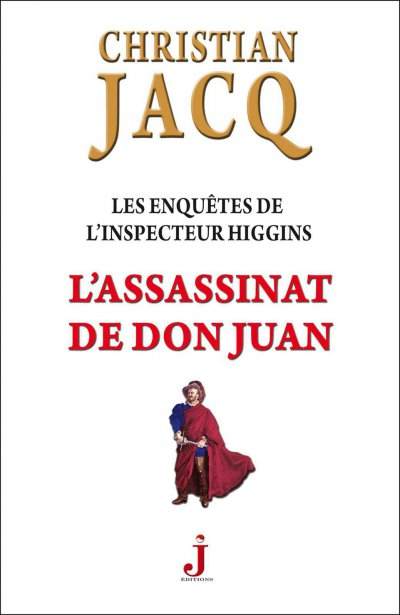 L'assassinat de Don Juan de Christian Jacq