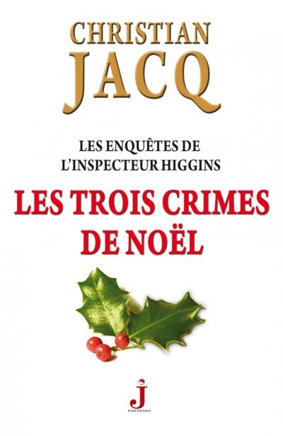Les 3 crimes de Noel de Christian Jacq