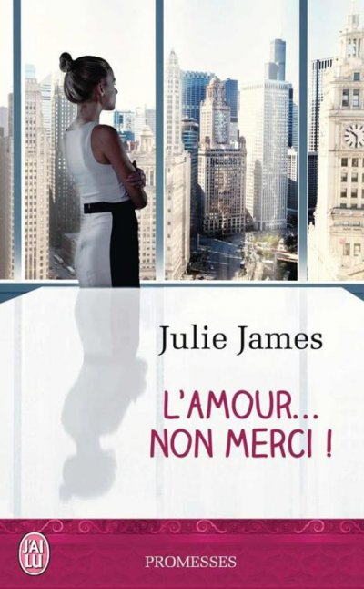 L'amour… non merci ! de Julie James
