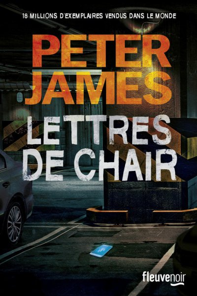 Lettres de chair de Peter James
