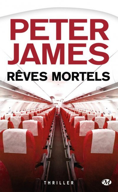 Rêves mortels de Peter James