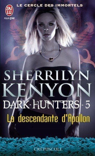 La descendante d'Apollon de Sherrilyn Kenyon