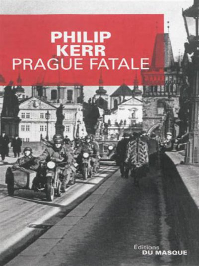 Prague fatale de Philip Kerr