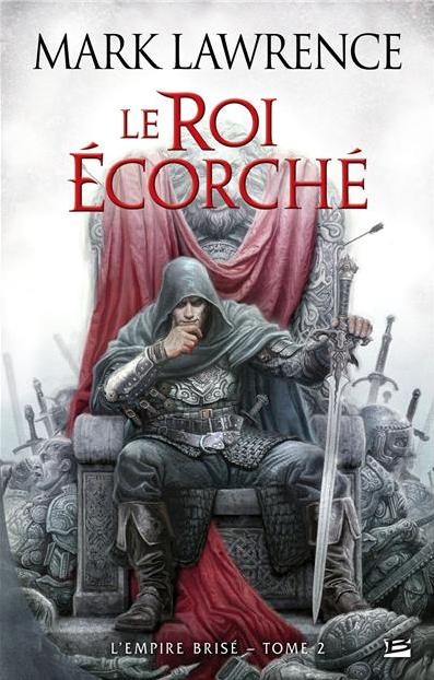 Le roi Ecorché de Mark Lawrence