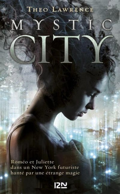 Mystic City de Theo Lawrence