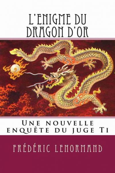 L'Enigme du dragon d'or de Frédéric Lenormand