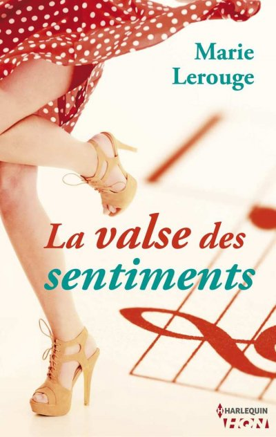 La valse des sentiments de Marie Lerouge