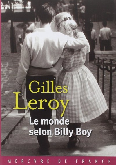 Le monde selon Billy Boy de Gilles Leroy