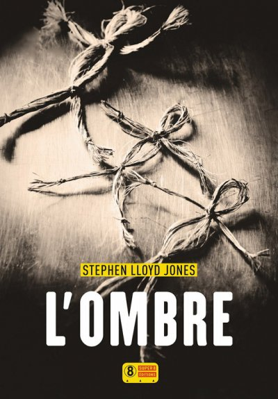 L'Ombre de Stephen Lloyd Jones