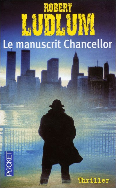 Le Manuscrit Chancellor de Robert Ludlum