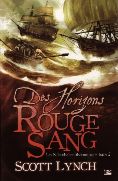 Des Horizons Rouges Sang de Scott Lynch