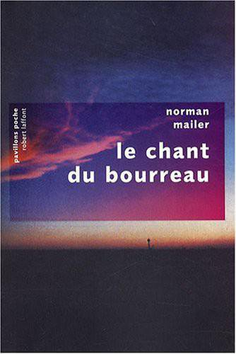 Le chant du bourreau de Norman Mailer