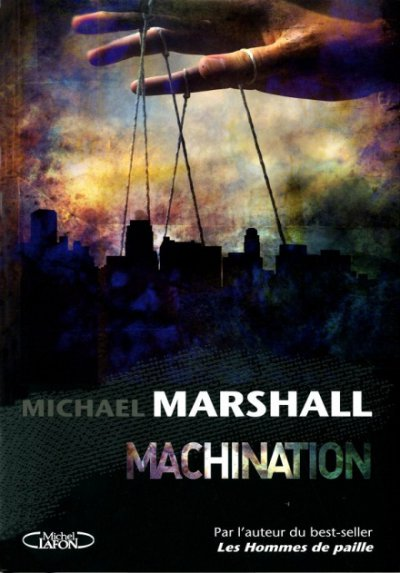 Machination de Michael Marshall