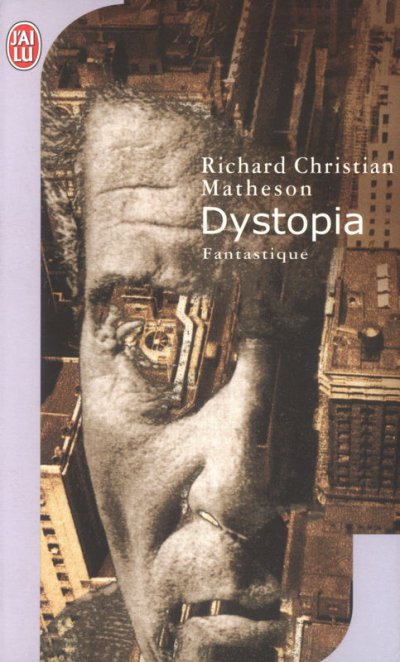 Dystopia de Richard Matheson