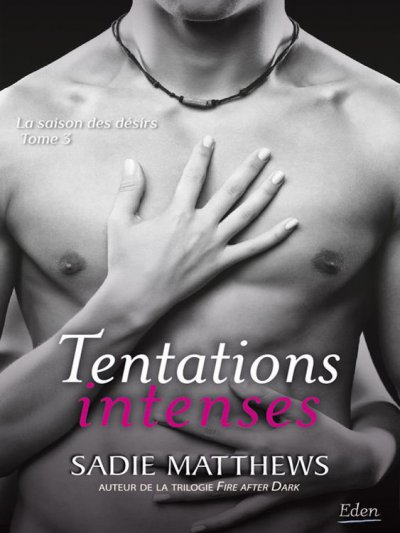 Tentations intenses de Sadie Matthews