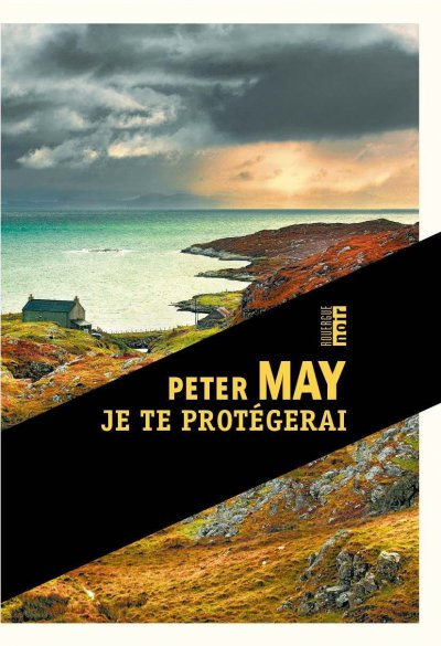 Je te protégerai de Peter May