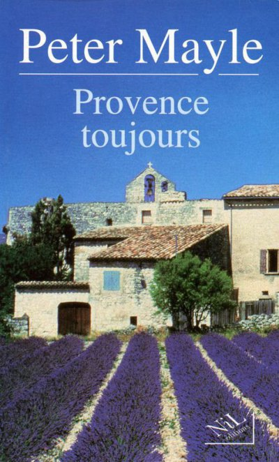 Provence toujours de Peter Mayle