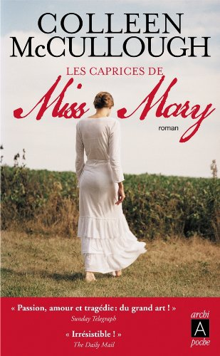Les caprices de Miss Mary de Colleen McCullough