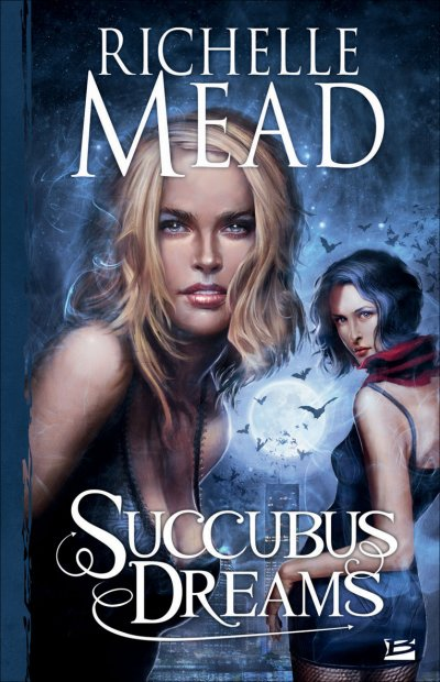 Succubus Dreams de Richelle Mead