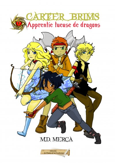 Apprentie tueuse de dragons de Marie Danielle Merca