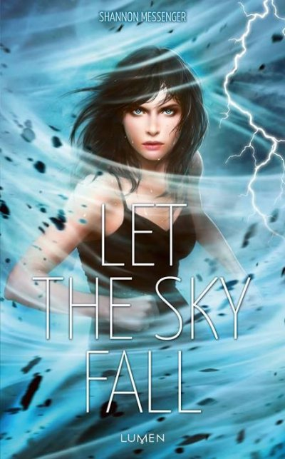 Let the Sky Fall de Shannon Messenger