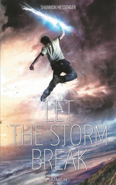 Let the Storm Break de Shannon Messenger