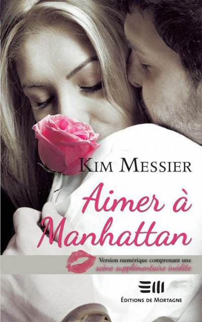 Aimer à Manhattan de Kim Messier